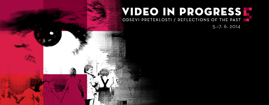 Mednarodni festival videa / International video festival
