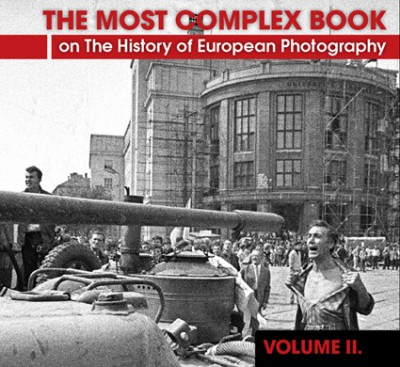 History of European Photography, VOL II (1939-1969)